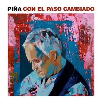 Pepe Piña - Con el paso cambiado